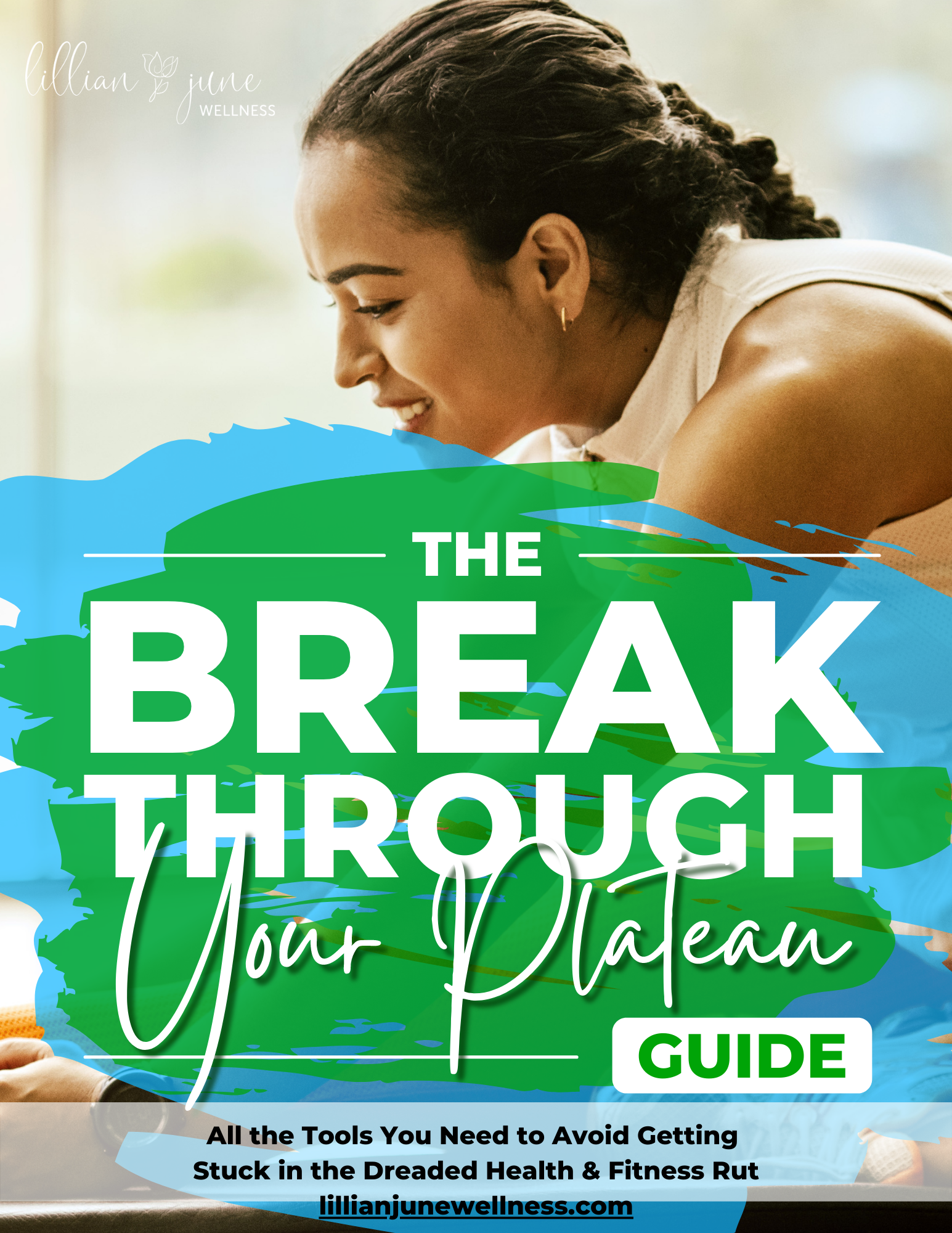 FREE Break Through Your Plateau Guide!